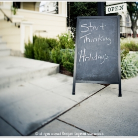 Start thinking holidays Sign on a street in Sonoma California